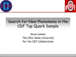 Search for New Phenomena in the CDF Top Quark Sample