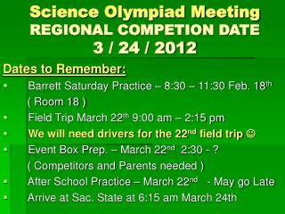 Science Olympiad Meeting REGIONAL COMPETION DATE 3 / 24 / 2012