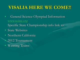 VISALIA HERE WE COME!!