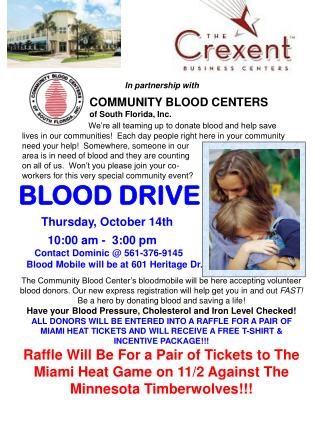 BLOOD DRIVE        Thursday, October 14th              10:00 am -  3:00 pm