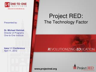 Project RED:  The Technology Factor