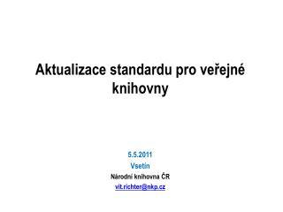 Aktualizace standardu pro veřejné knihovny