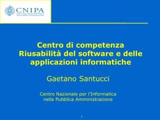 Centro di competenza Riusabilit� del software e delle applicazioni informatiche
