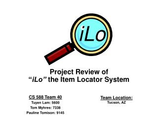 "Project Review of  "" iLo""  the Item Locator System"