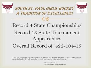 South St. Paul Girls' Hockey A Tradition of Excellence!