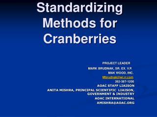 Standardizing Methods for Cranberries