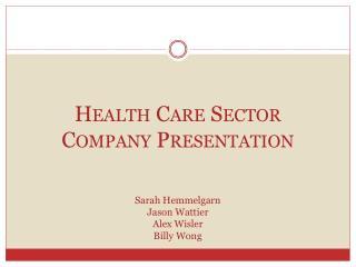 Health Care Sector Company Presentation
