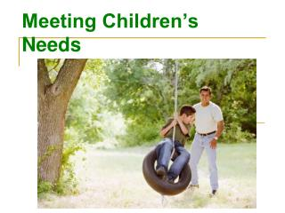 Meeting Children�s Needs