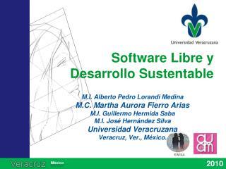 Software Libre y Desarrollo Sustentable