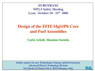 EUROTRANS WP1.5 Safety Meeting Lyon,  October 10 - 11 th   2006 Design of the EFIT-MgO/Pb Core