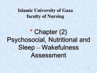 Chapter 2 Psychosocial, Nutritional and Sleep   Wakefulness Assessment