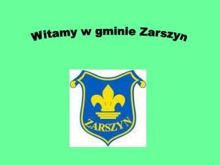 Witamy w gminie Zarszyn