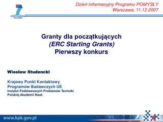 Granty dla początkujących (ERC Starting Grants) Pierwszy konkurs