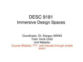 DESC 9181 Immersive Design Spaces