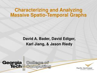 Characterizing and Analyzing Massive Spatio-Temporal Graphs