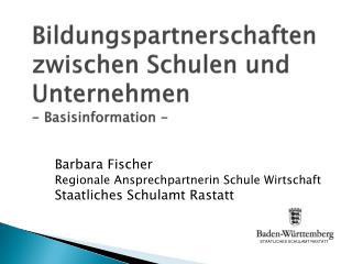 Bildungspartnerschaften zwischen Schulen und Unternehmen - Basisinformation -