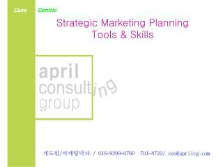 Strategic Marketing Planning Tools & Skills