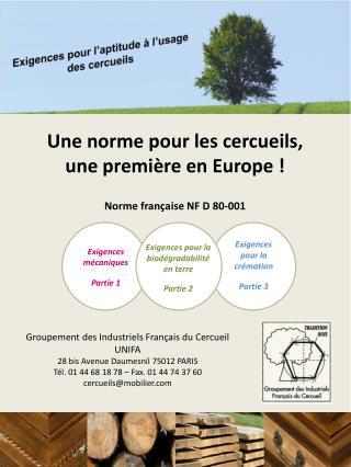 Une norme pour les cercueils,  une première en Europe !