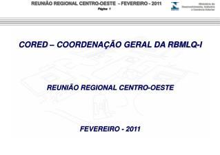 REUNIÃO REGIONAL CENTRO-OESTE
