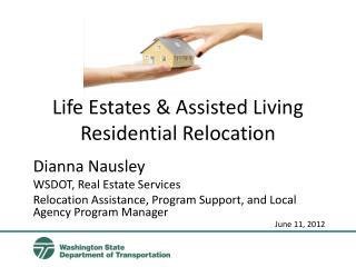 Life Estates & Assisted Living Residential Relocation