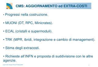 CMS: AGGIORNAMENTO ed EXTRA-COSTI