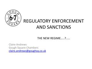 REGULATORY ENFORCEMENT AND SANCTIONS   THE NEW REGIME .......