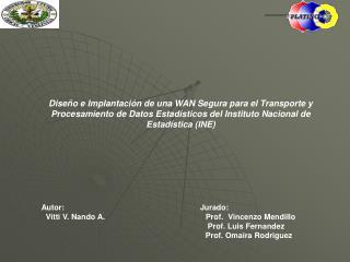 Identificación de las Instituciones                Instituto Nacional de Estadísticas (INE) Visión