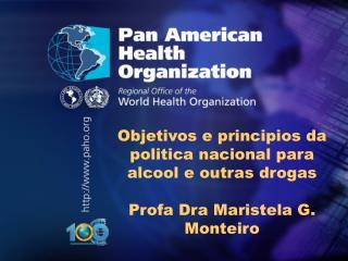 Objetivos e principios da politica nacional para alcool e outras drogas