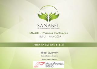 SANABEL 6 th  Annual Conference