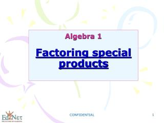 Algebra 1 Factoring special products