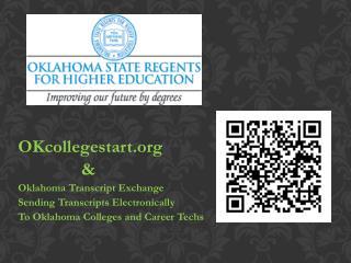 OKcollegestart                & Oklahoma  Transcript Exchange