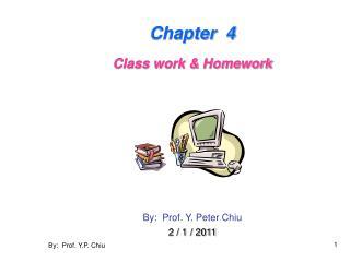 By:  Prof. Y.P. Chiu