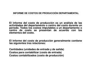 INFORME DE COSTOS DE PRODUCCI N DEPARTAMENTAL