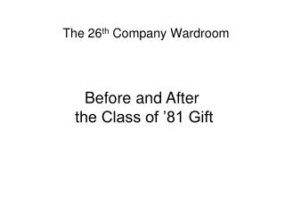 The 26th Company Wardroom