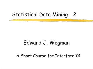Statistical Data Mining - 2
