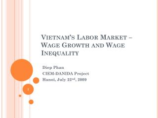Vietnam's Labor Market – Wage Growth and Wage Inequality