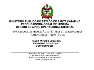 MINIST�RIO P�BLICO DO ESTADO DE SANTA CATARINA