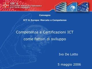 Competenze e Certificazioni ICT come fattori di sviluppo