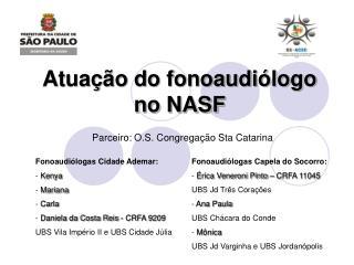 Atua��o do fonoaudi�logo no NASF