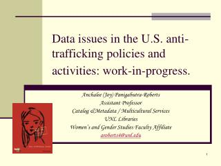 Data issues in the U.S. anti-trafficking policies and activities: work-in-progress.