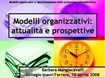 Modelli organizzativi: attualit  e prospettive