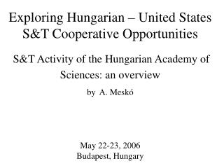 S&T Activity of the  Hungarian Academy of Sciences : an overview