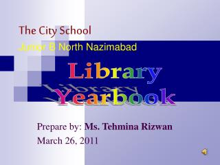 The City School Junior B North Nazimabad