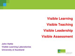 Visible Learning Visible Teaching Visible Leadership Visible Assessment