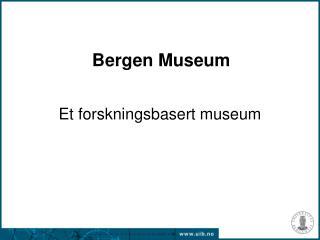 Bergen Museum