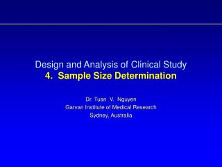Design and Analysis of Clinical Study  4.  Sample Size Determination