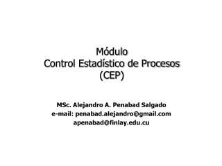 Módulo  Control Estadístico de Procesos  (CEP)