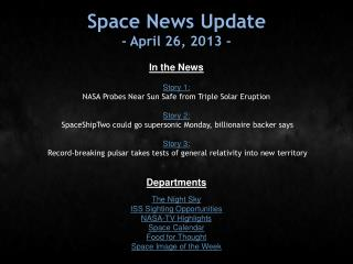 Space News Update - April 26, 2013 -