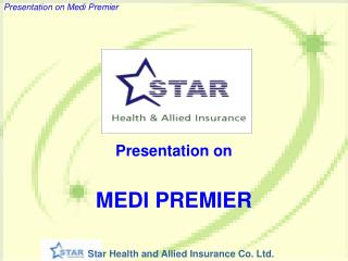 Presentation on MEDI PREMIER