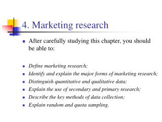 4. Marketing research